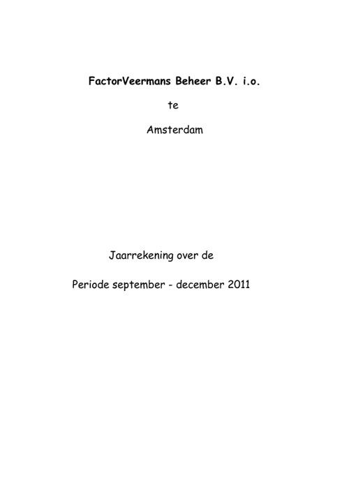 Jaarrekening 2011 -  FactorVeermans Beheer B.V.