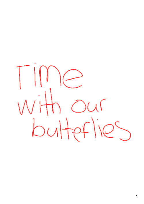 Time With Our Butterflies
