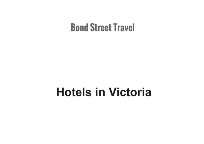 Hotels in Victoria