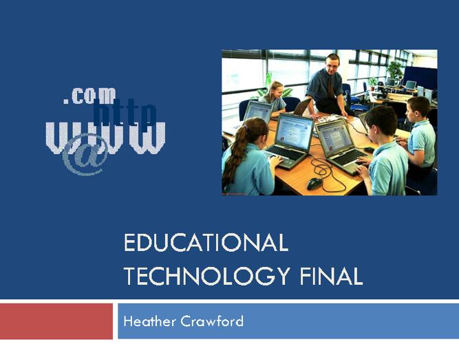 Ed. Tech Final