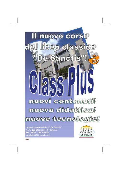 Brochure CLASS PLUS 2014! Un nuovo corso di studi al liceo De Sa