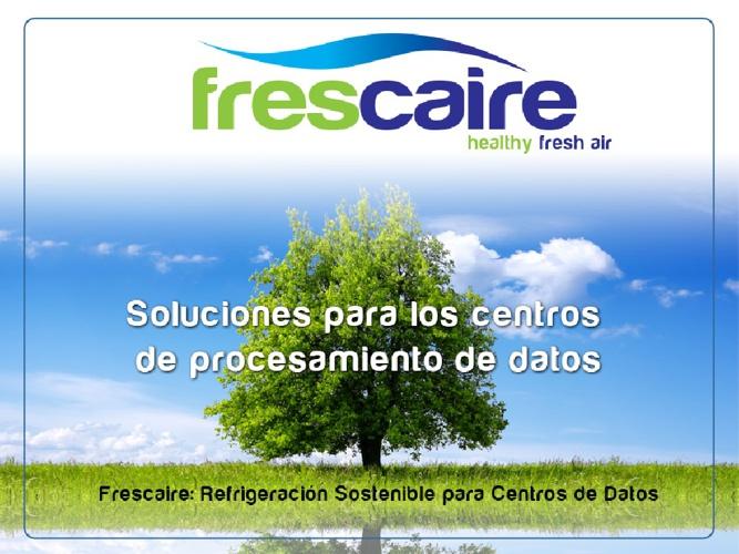 Frescaire centros de procesamiento de datos