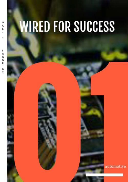 FutureTech Success Automotive #WiredForSuccess Vol. 1 Iss. 2