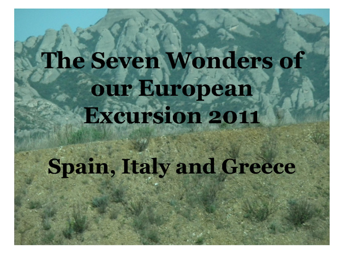 The Seven Wonders of our European Excursion