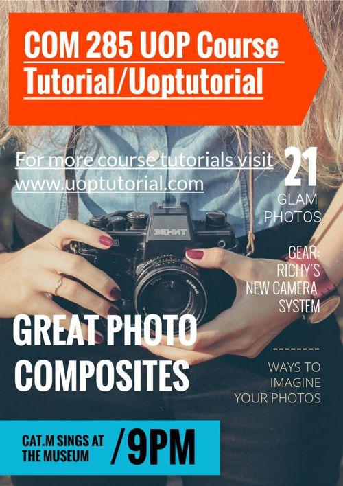 COM 285 UOP Course Tutorial/Uoptutorial