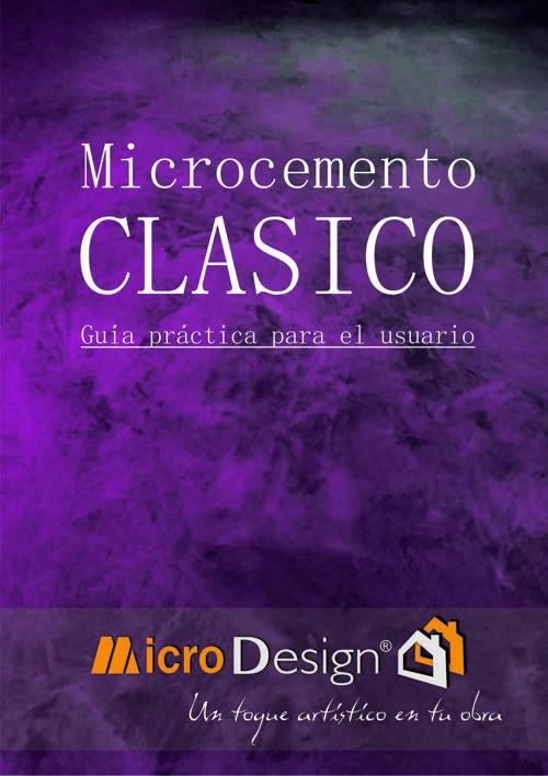 Microcemento CLASICO Guía Práctica para el usuario