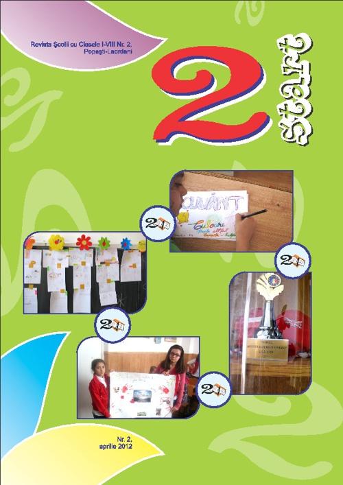 "Revista ""2 Start"", nr. 2/ aprilie 2012"