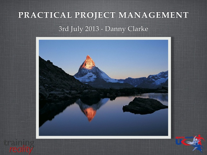 Practical Project Management - Presentation Slides