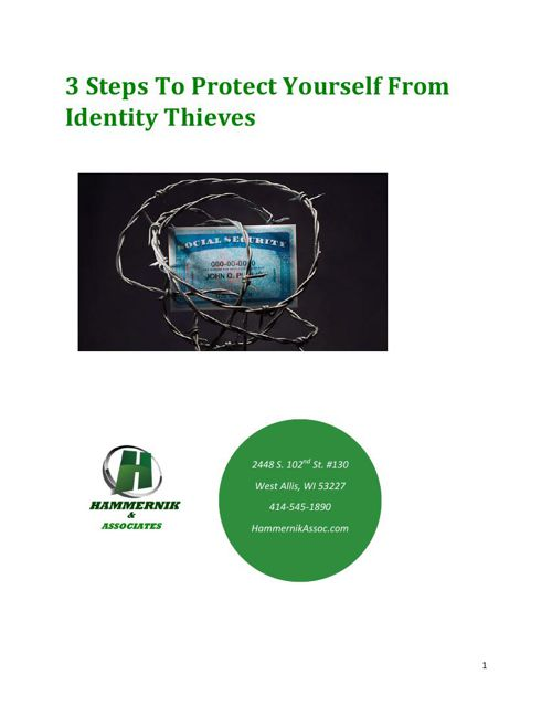 3 Steps To Protect Yourself From Identity Thieves
