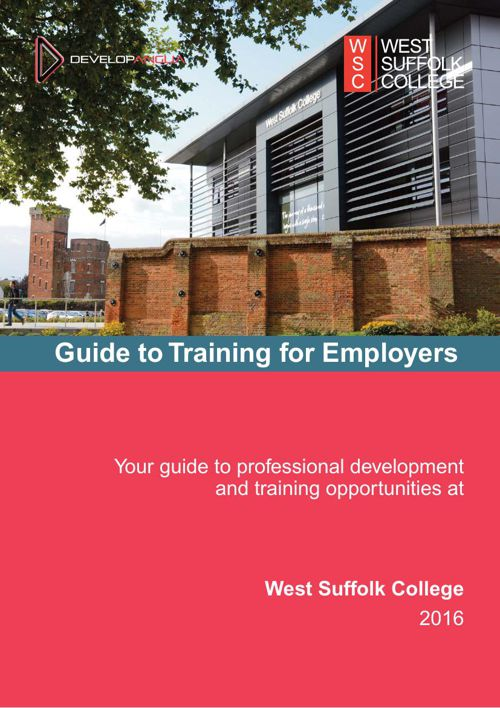 West Suffolk College Guide to Training for Employers