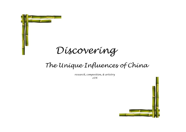 Discovering China: The Unique Influences of China