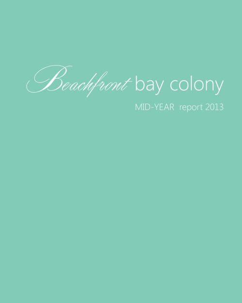2013 Mid-Year Beachfront Bay Colony Market Report