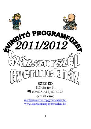 Évadnyitó programfüzet_ 2011-2012/Százszorszép Gyermekház