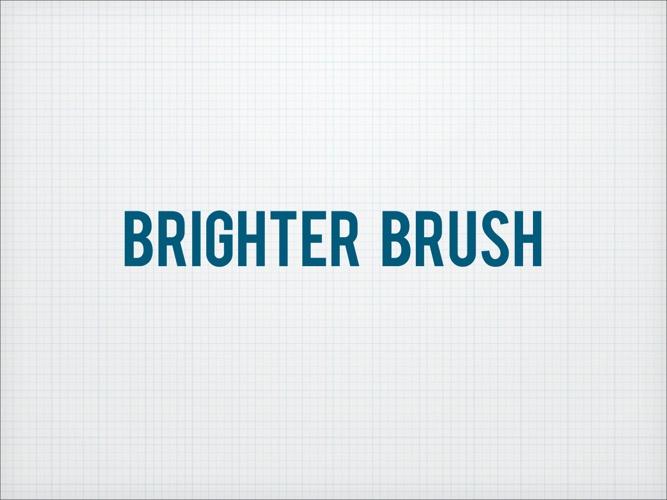 Brighter Brush