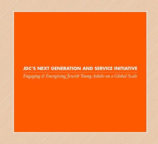 JDC's Next Generation and Service Initiative