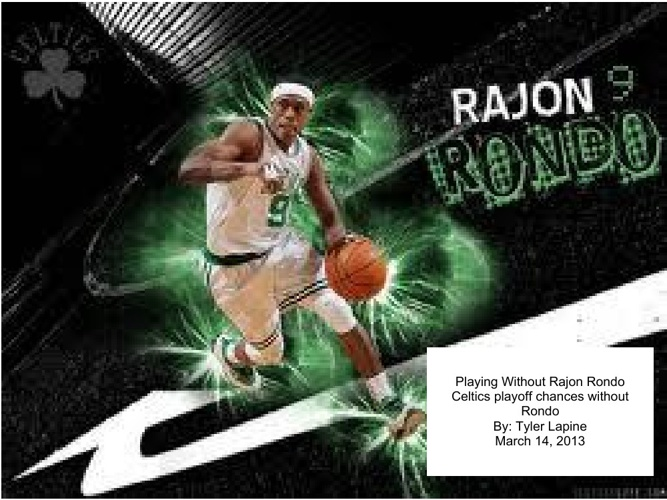 Celtic's playoff chances without Rajon Rondo