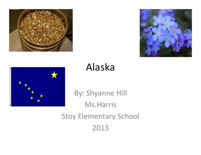 Alaska by: Shyanne