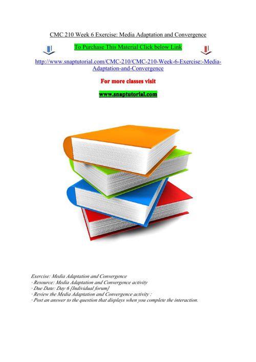 CMC 210 Week 6 Exercise Media Adaptation and Convergence