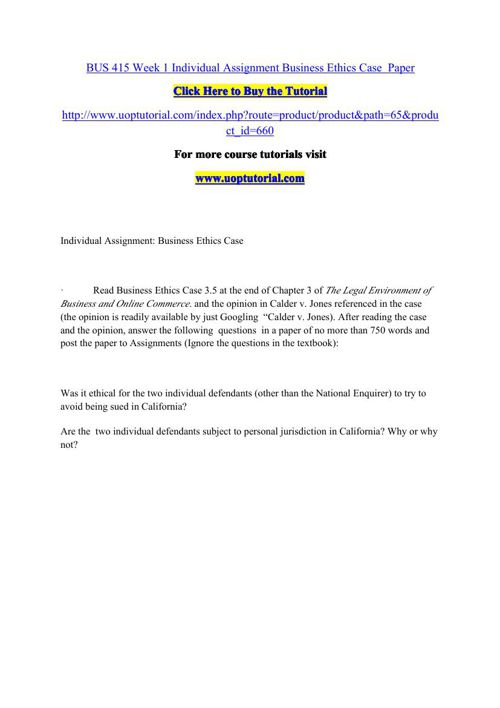 BUS 415 Week 1 Individual Assignment Business Ethics Case  Paper