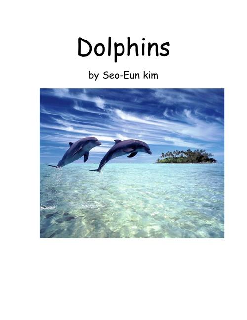 Dolphins By Seo-Eun