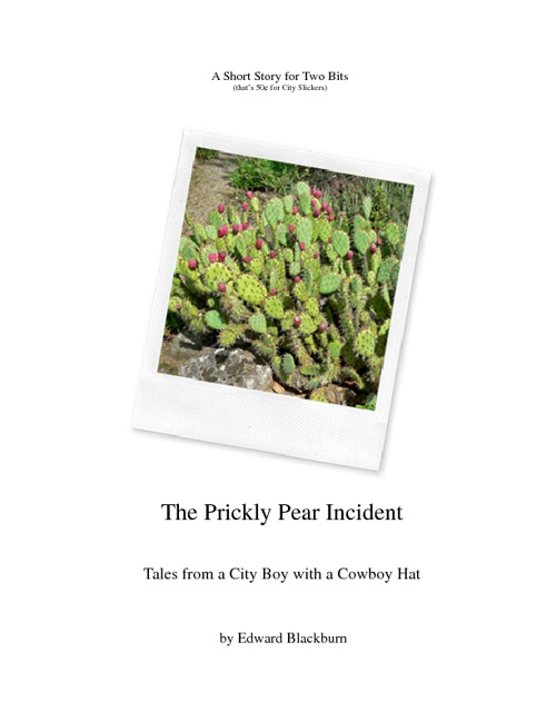 The Prickly Pear Incident