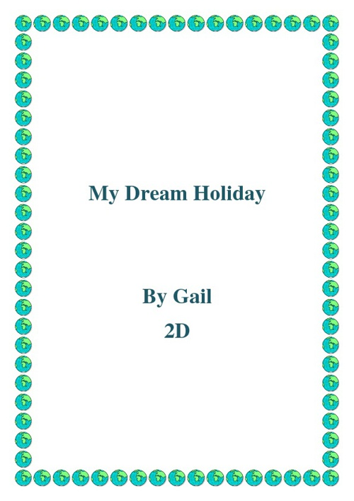 Copy of My dream holiday