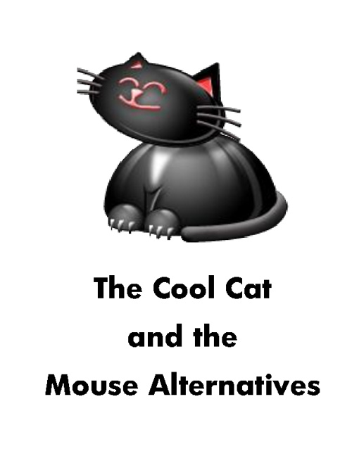 The Cool Cat and the Mouse Alternatives