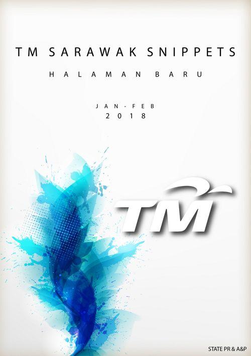 TM Sarawak Snippets Jan 2018