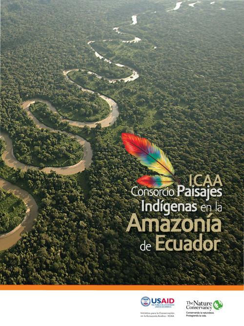 ICAA Consorcio Paisajes Indígenas en la Amazonía de Ecuador