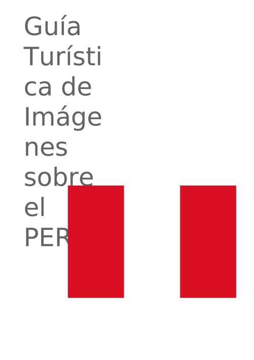Guia turistica de imagenes del Perú