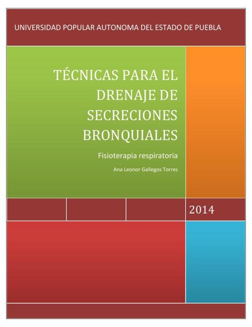 Tecnicas manuales para el drenaje de secreciones bronquiales