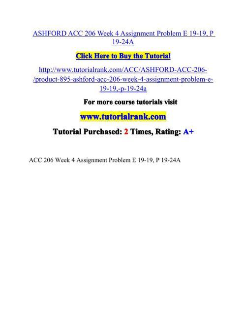 ASHFORD ACC 206 Week 4 Assignment Problem E 19-19, P 19-24A