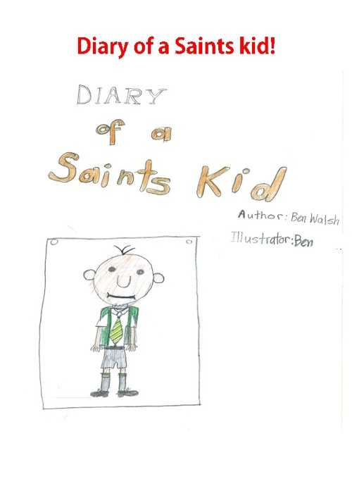 Dairy of a Saints Kid