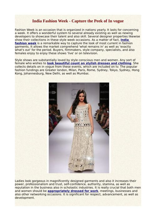 India Fashion Week - Capture the Peek of In vogue