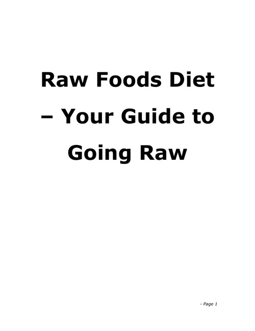Raw Food Diet: Your Guide to Going Raw