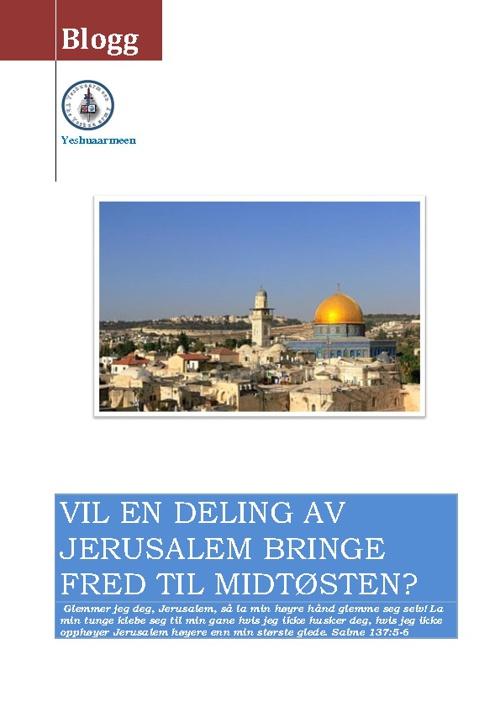 Vil deling av Jerusalem gi fred i Midtøsten?
