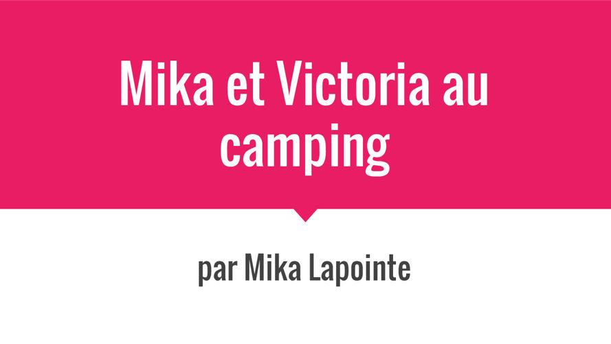 Mika et Victoria au camping