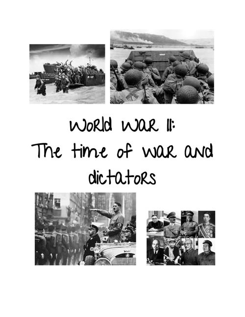World War II: The Time of war and dictators