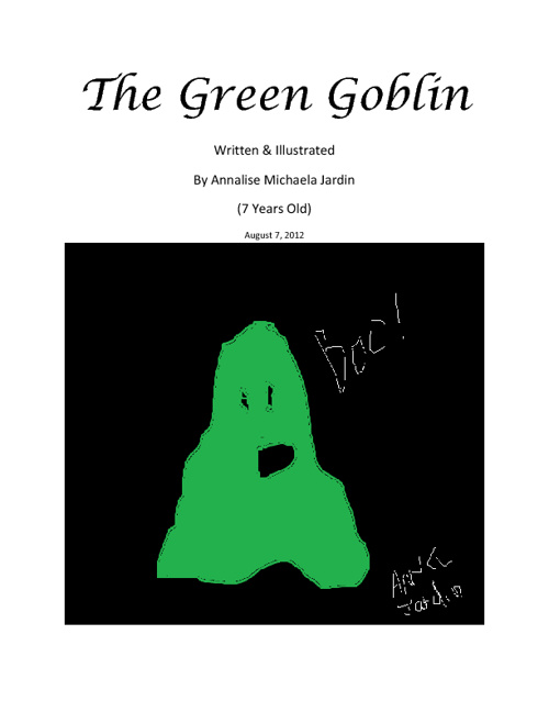 The Green Goblin By Annalise Jardin (Age 7)