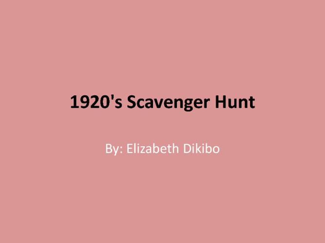 Elizabeth's 1920's Scavenger Hunt