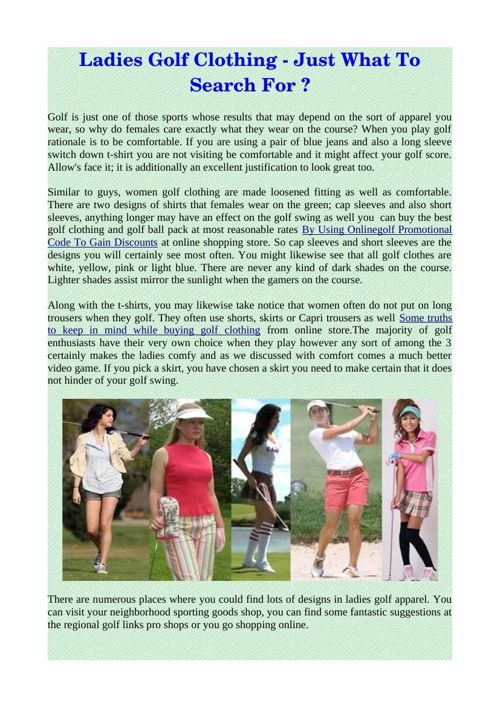 Ladies Golf Clothing - Just What To Search For