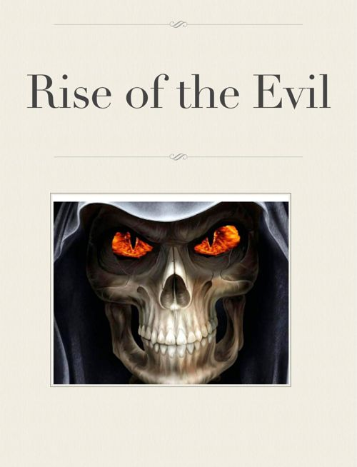 Rise of the Evil