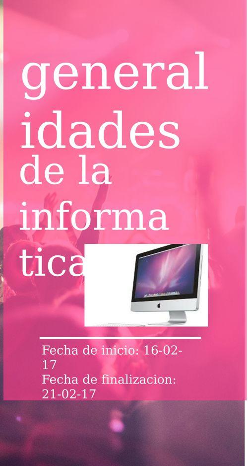Generalidades de la Informática.