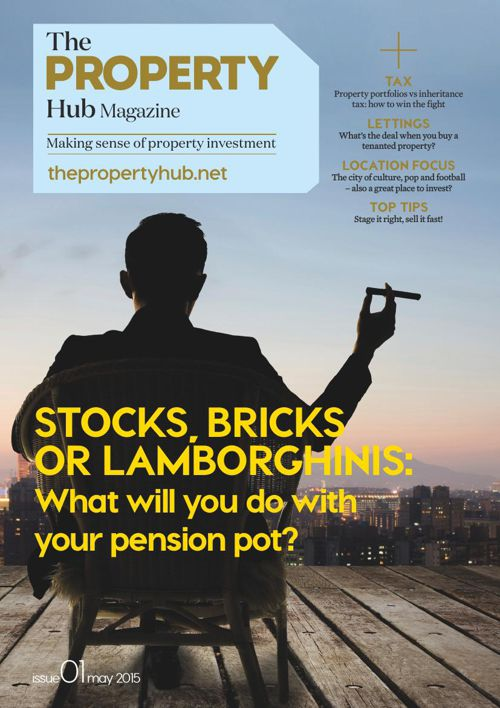 The Property Hub Magazine Issue 1 May 2015