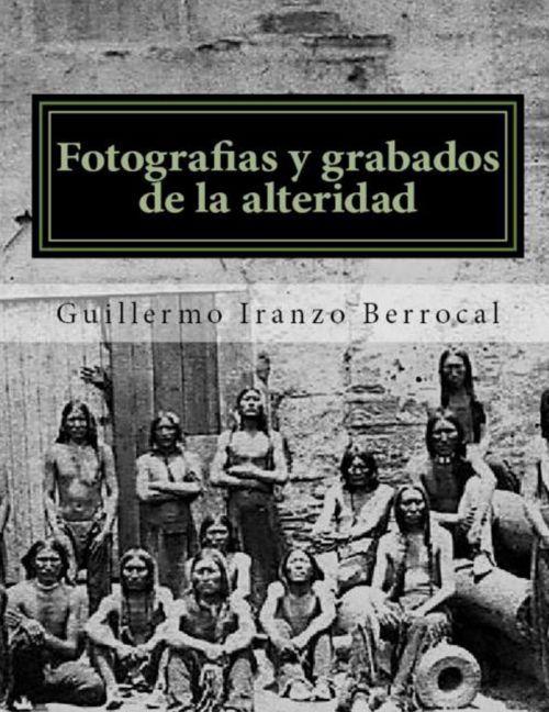 FOTOGRAFÍAS Y GRABADOS DE LA ALTERIDAD.preview