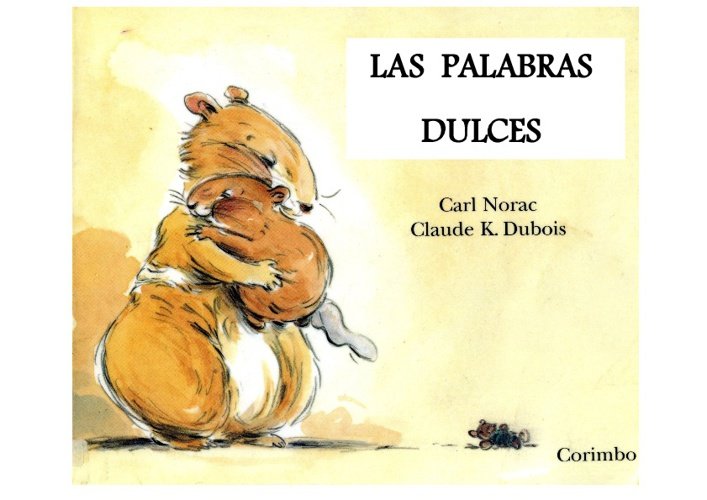LAS PALABRAS DULCES