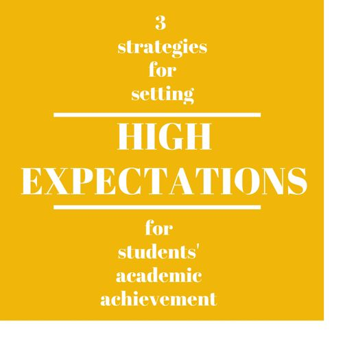 3 Strategies for Setting Higher Expectations