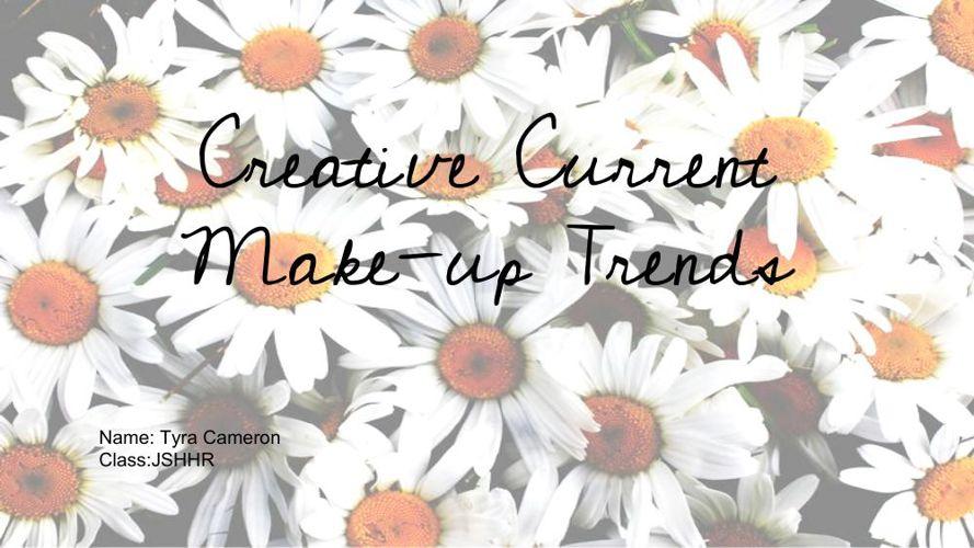 Tyra's Creative Makeup report