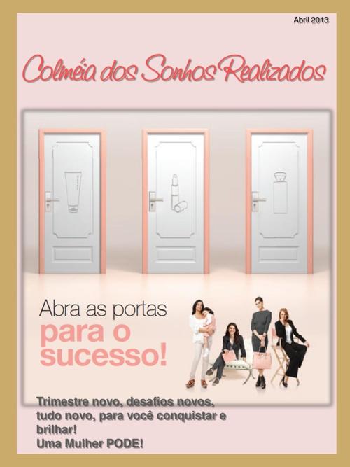 Revista Colmeia dos Sonhos Realizados - Dir. Karoline Rocha - DF