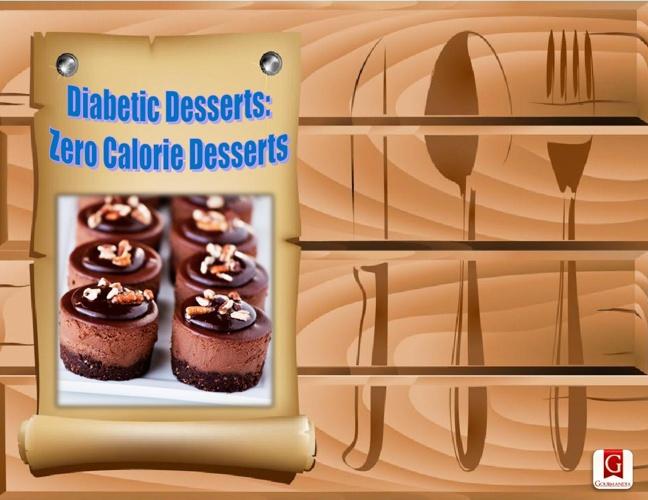 Diabetic Desserts Zero Calorie Desserts